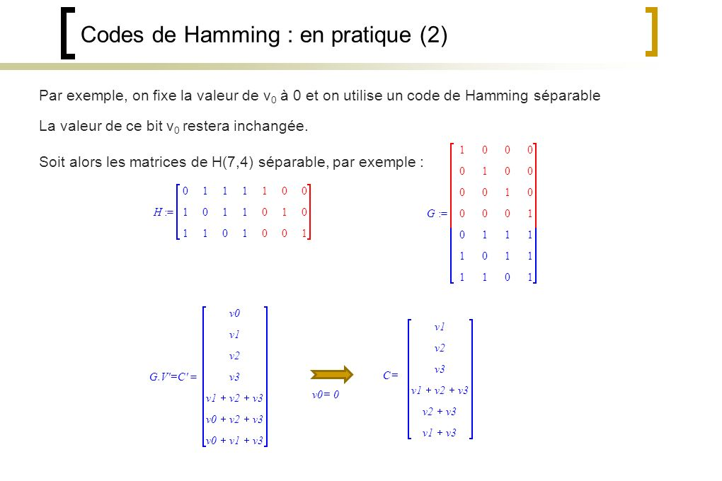 Codes de Hamming : en pratique (2)