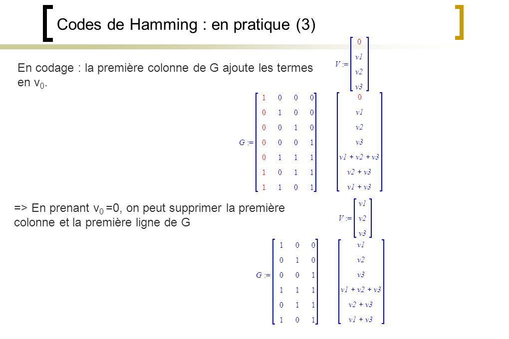 Codes de Hamming : en pratique (3)