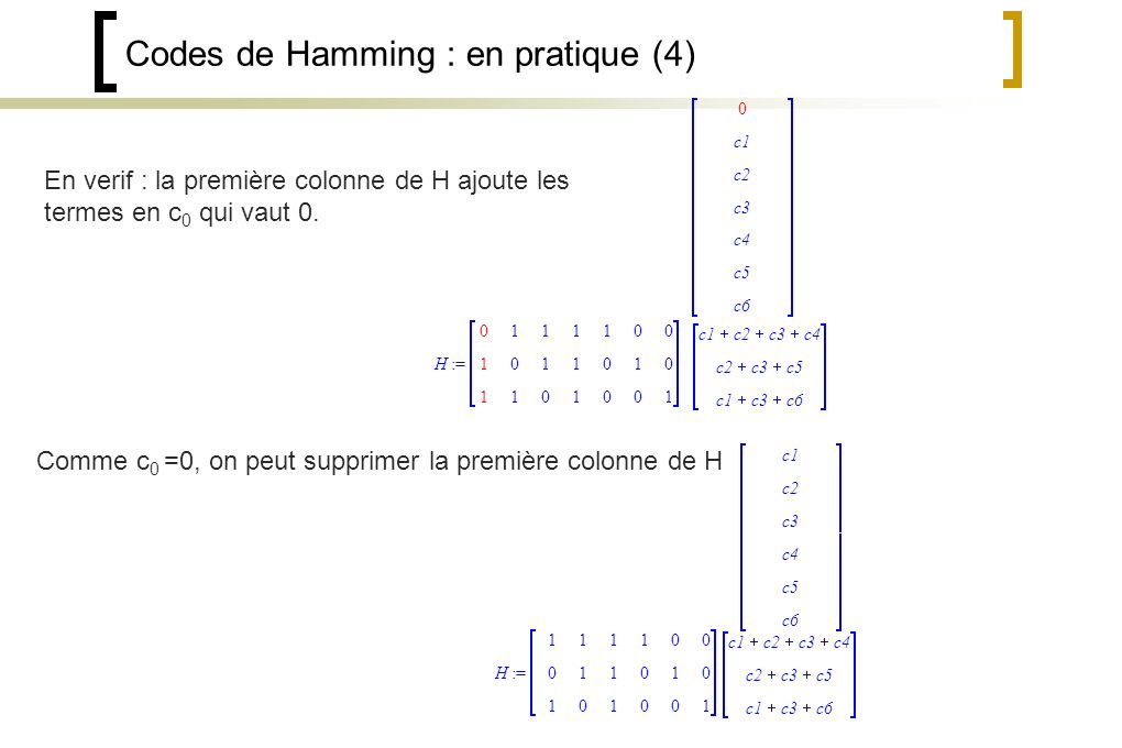 Codes de Hamming : en pratique (4)