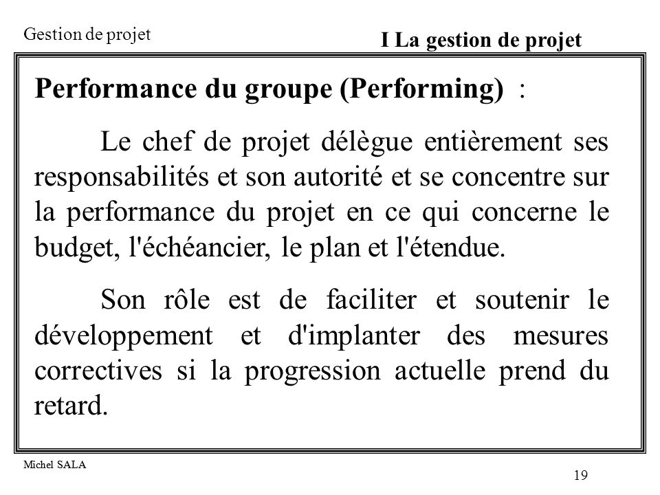 Performance du groupe (Performing) :