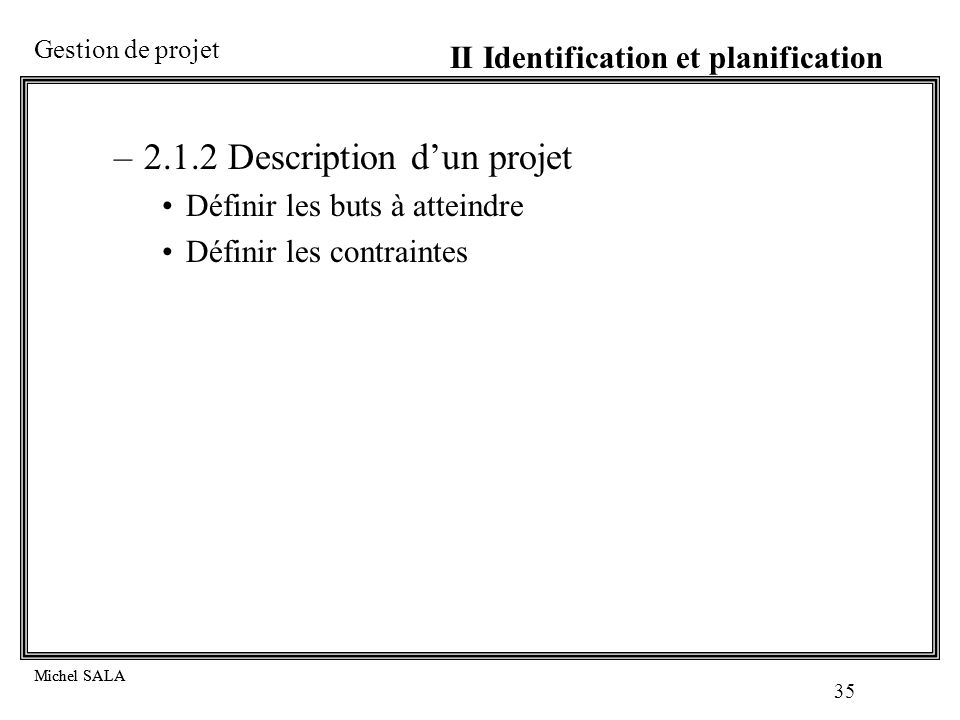 2.1.2 Description d'un projet