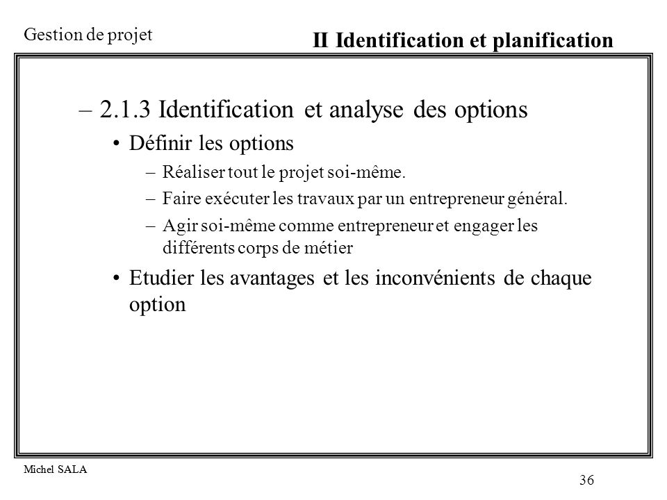 2.1.3 Identification et analyse des options