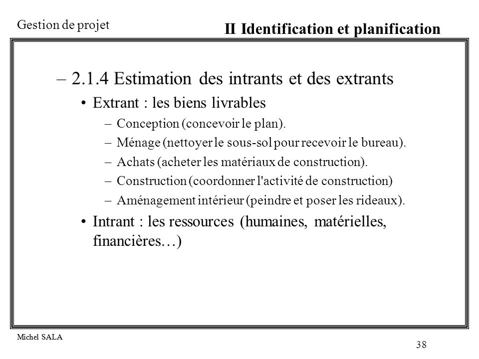 2.1.4 Estimation des intrants et des extrants