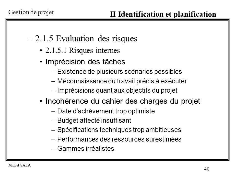 2.1.5 Evaluation des risques