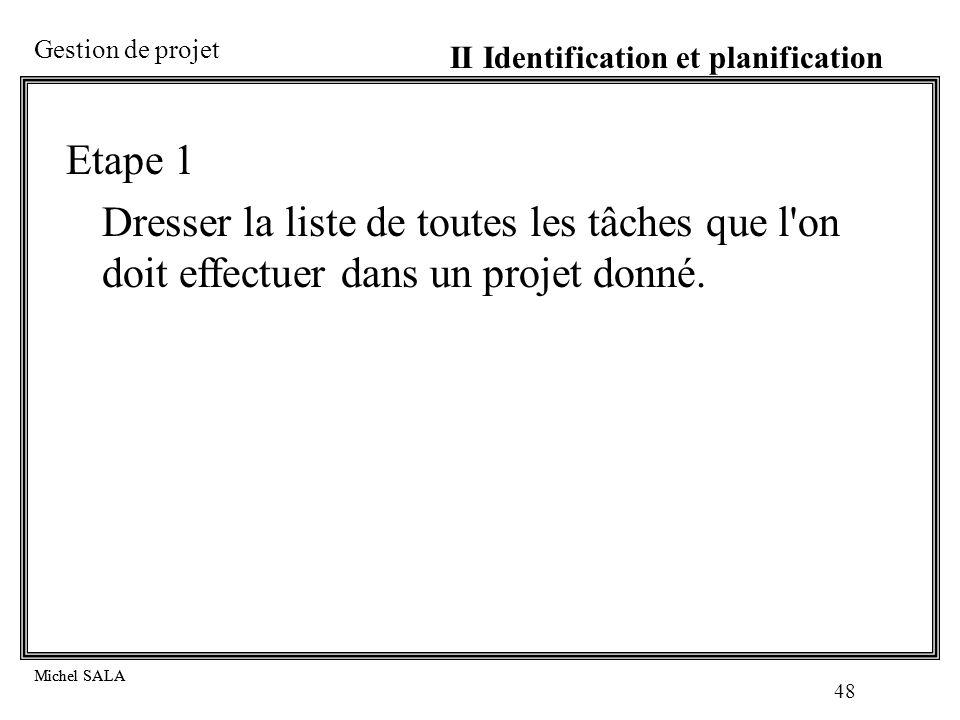 II Identification et planification