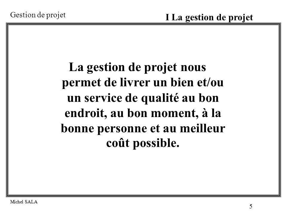I La gestion de projet