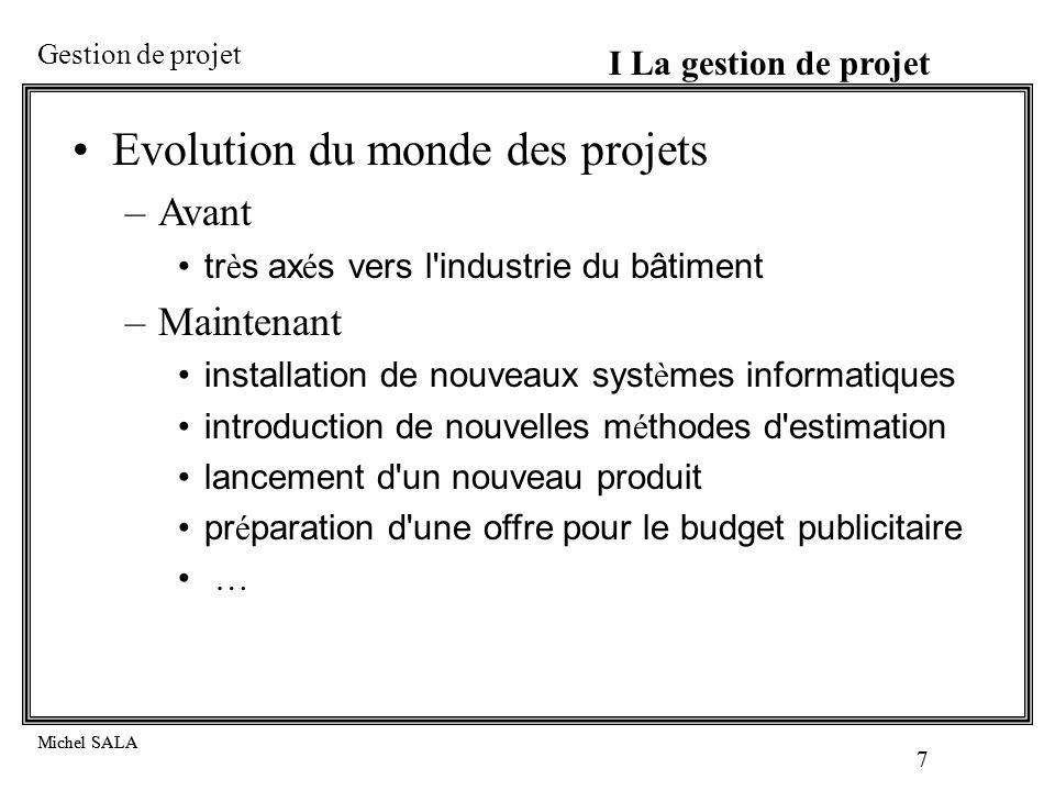 Evolution du monde des projets