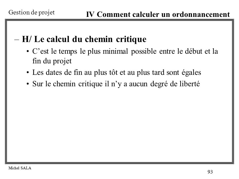H/ Le calcul du chemin critique