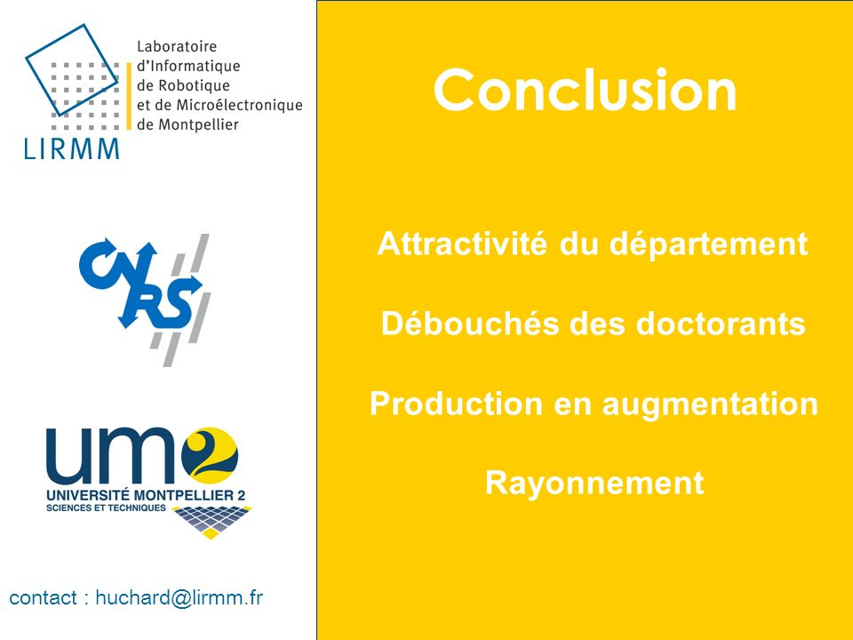 Conclusion Débouchés des doctorants Production en augmentation