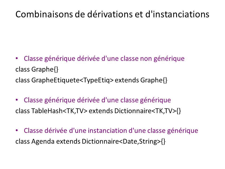 Combinaisons de dérivations et d instanciations