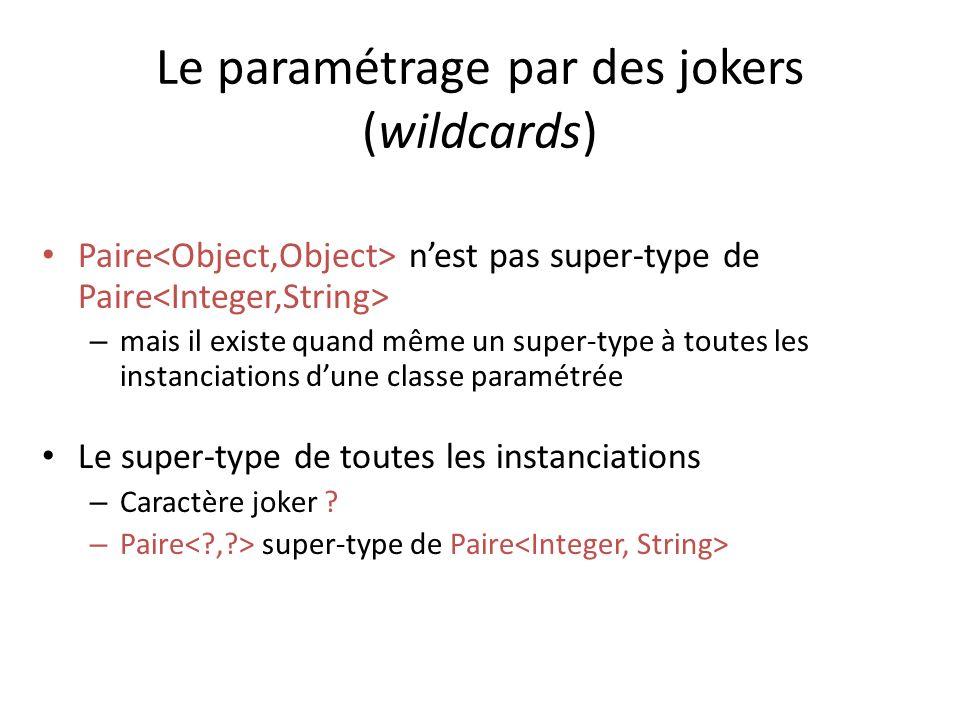 Le paramétrage par des jokers (wildcards)