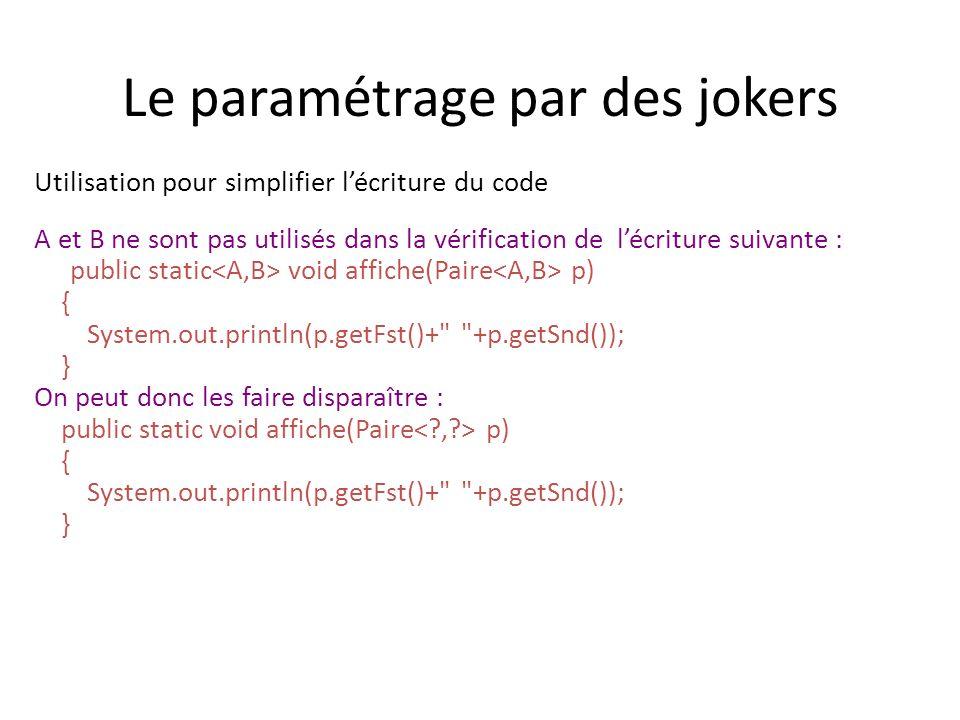Le paramétrage par des jokers