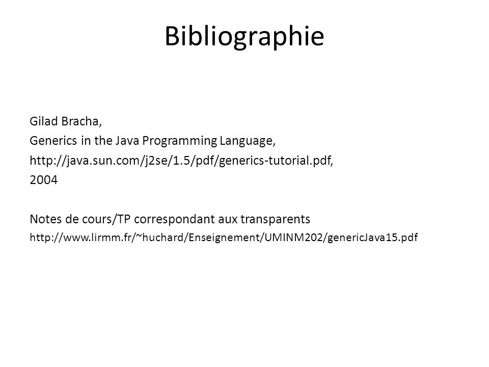Bibliographie Gilad Bracha, Generics in the Java Programming Language,
