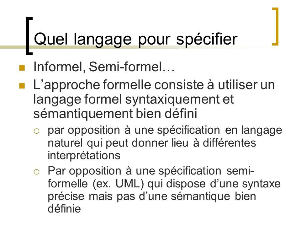 Quel langage pour spécifier