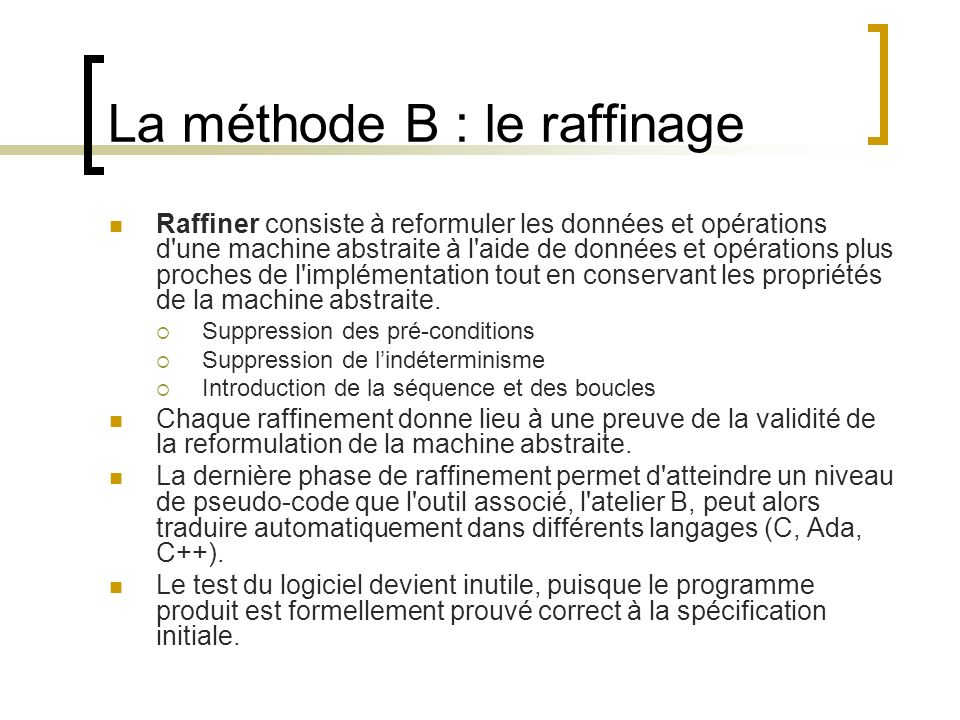 La méthode B : le raffinage