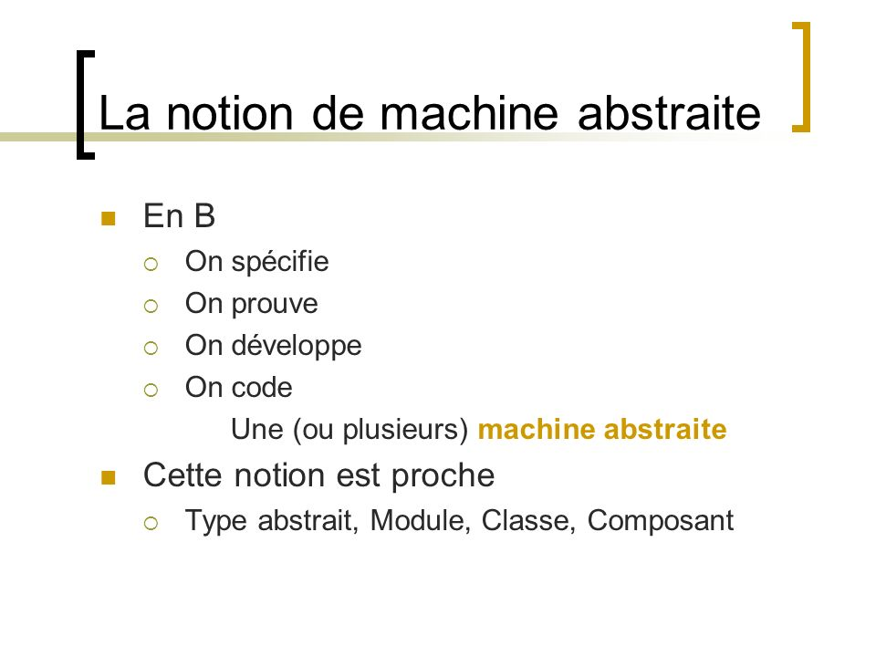 La notion de machine abstraite