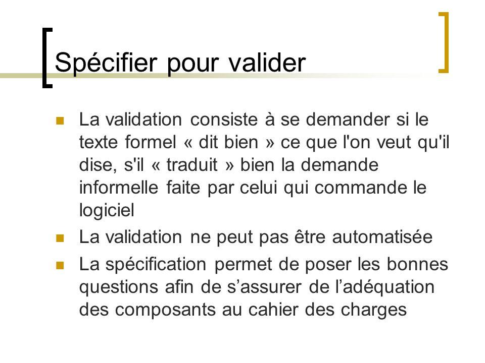 Spécifier pour valider