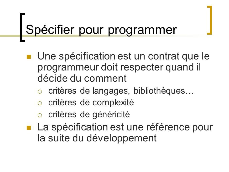 Spécifier pour programmer
