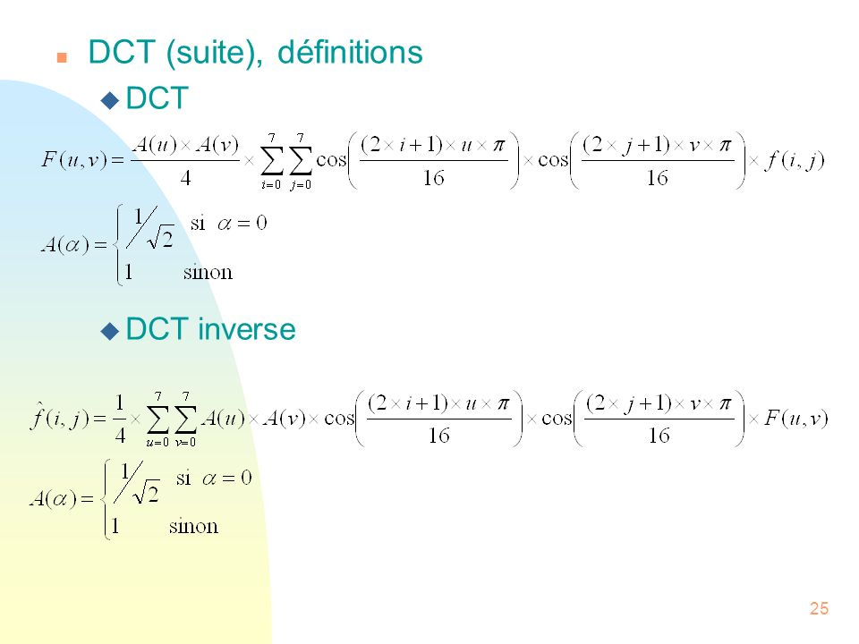 DCT (suite), définitions