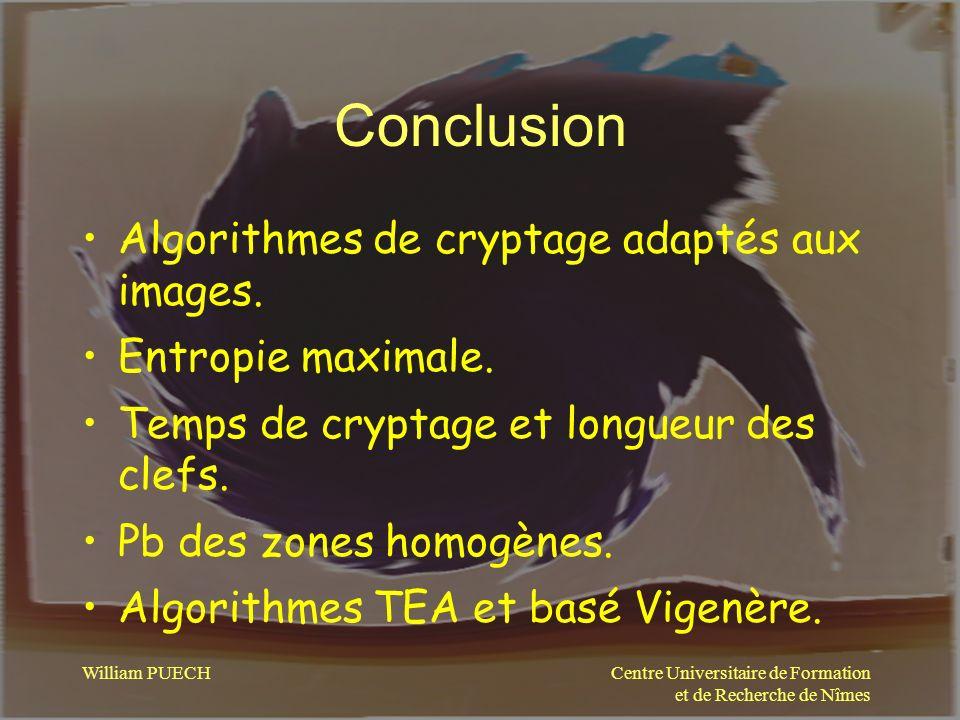 Conclusion Algorithmes de cryptage adaptés aux images.