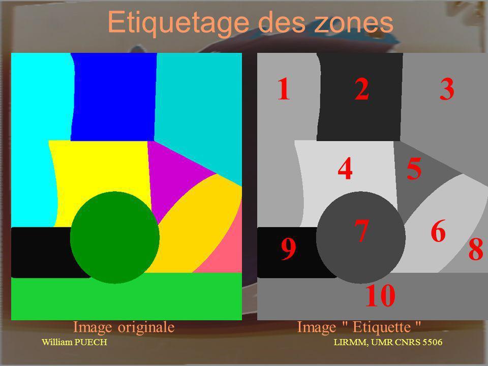 1 3 2 4 5 6 7 8 9 10 Etiquetage des zones Image originale