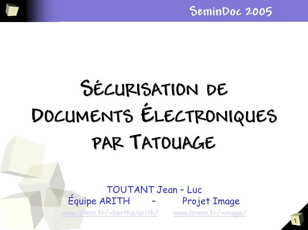SÉCURISATION DE DOCUMENTS ÉLECTRONIQUES PAR TATOUAGE