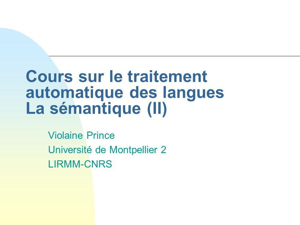 Cours sur le traitement automatique des langues La sémantique (II)