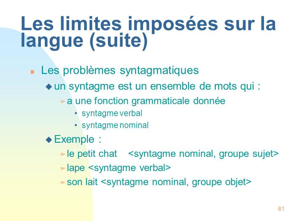 Les limites imposées sur la langue (suite)
