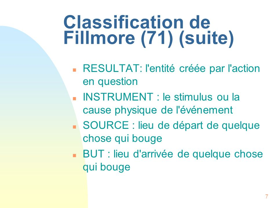 Classification de Fillmore (71) (suite)