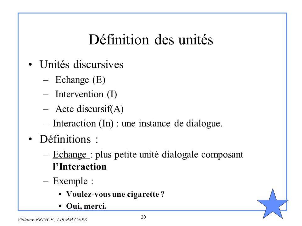 Définition des unités Unités discursives Définitions : Echange (E)