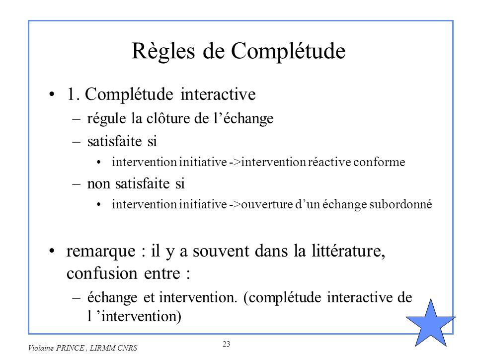 Règles de Complétude 1. Complétude interactive