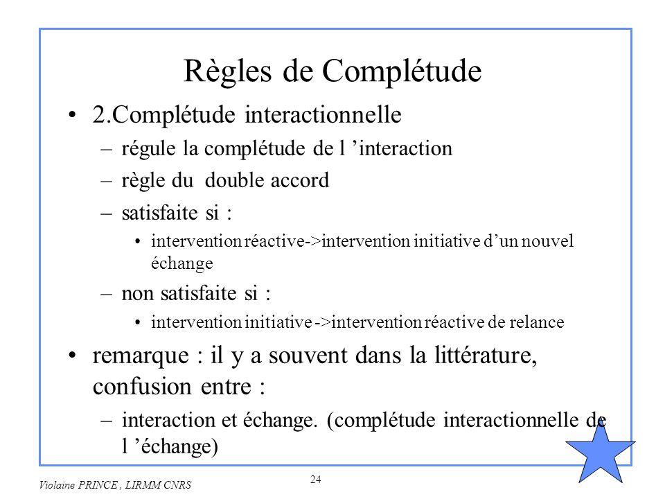 Règles de Complétude 2.Complétude interactionnelle