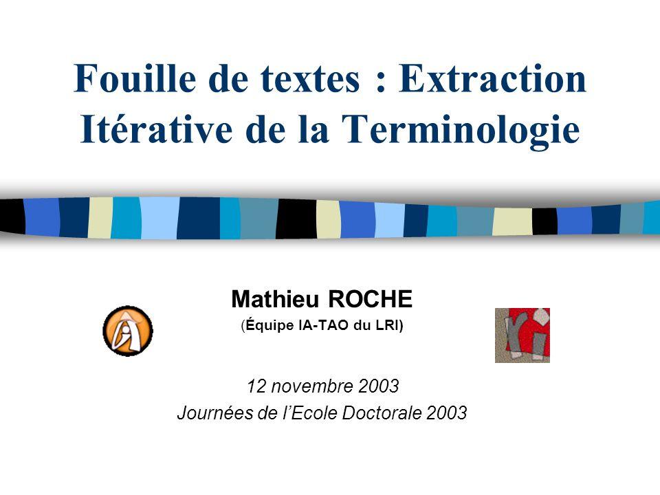 Fouille de textes : Extraction Itérative de la Terminologie