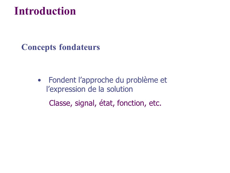 Introduction Concepts fondateurs