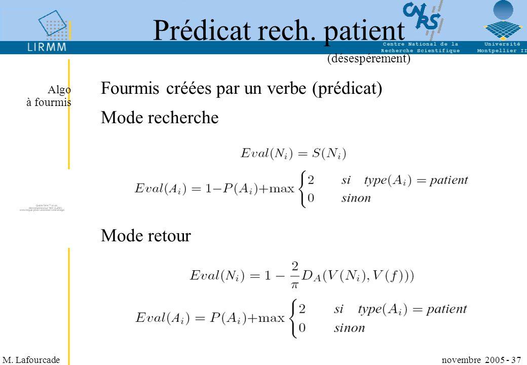 Fourmis créées par un verbe (prédicat) Mode recherche Mode retour