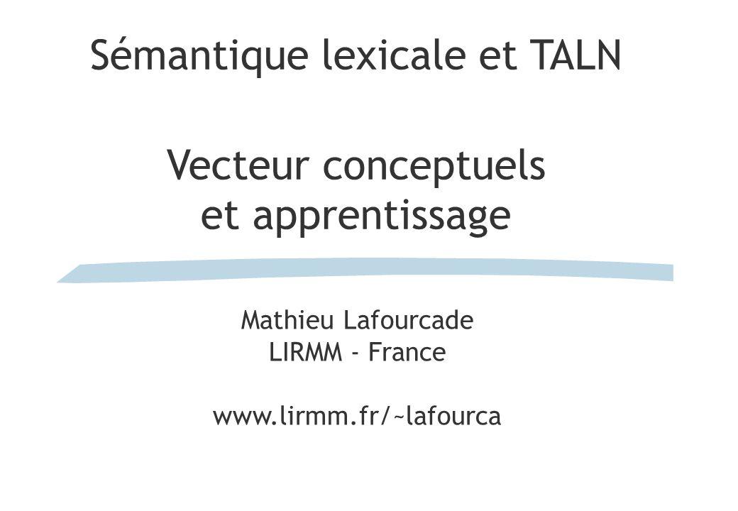 Sémantique lexicale et TALN Vecteur conceptuels et apprentissage