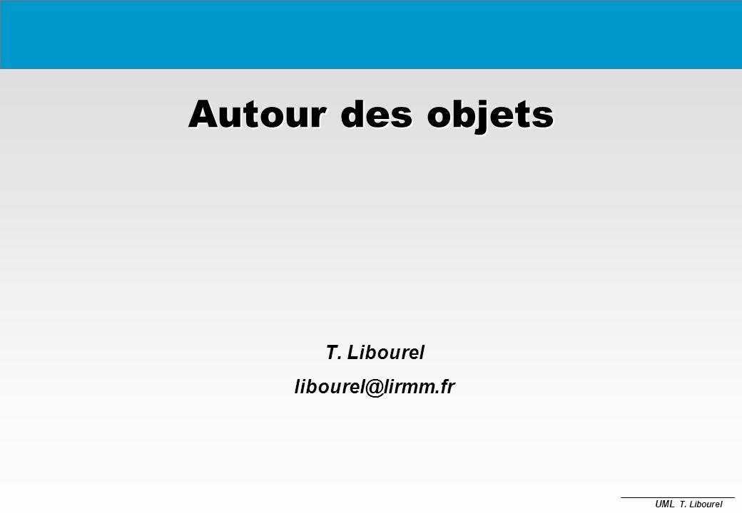 T. Libourel libourel@lirmm.fr