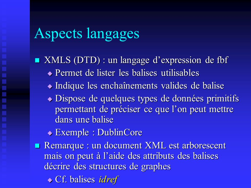 Aspects langages XMLS (DTD) : un langage d'expression de fbf