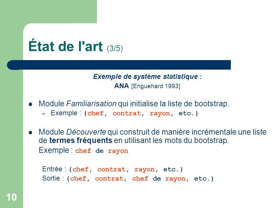 Exemple de système statistique :