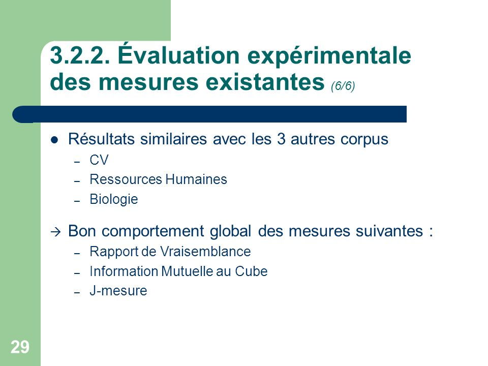 3.2.2. Évaluation expérimentale des mesures existantes (6/6)