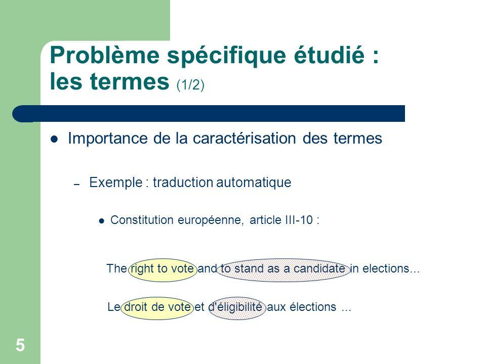 Problème spécifique étudié : les termes (1/2)