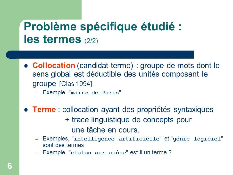 Problème spécifique étudié : les termes (2/2)