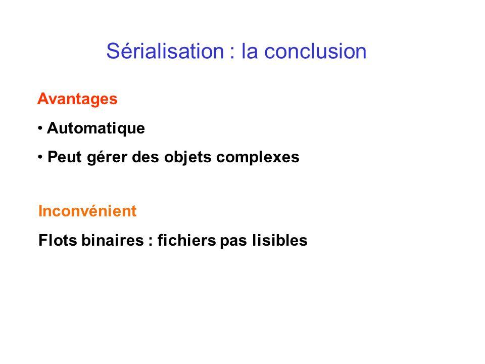 Sérialisation : la conclusion