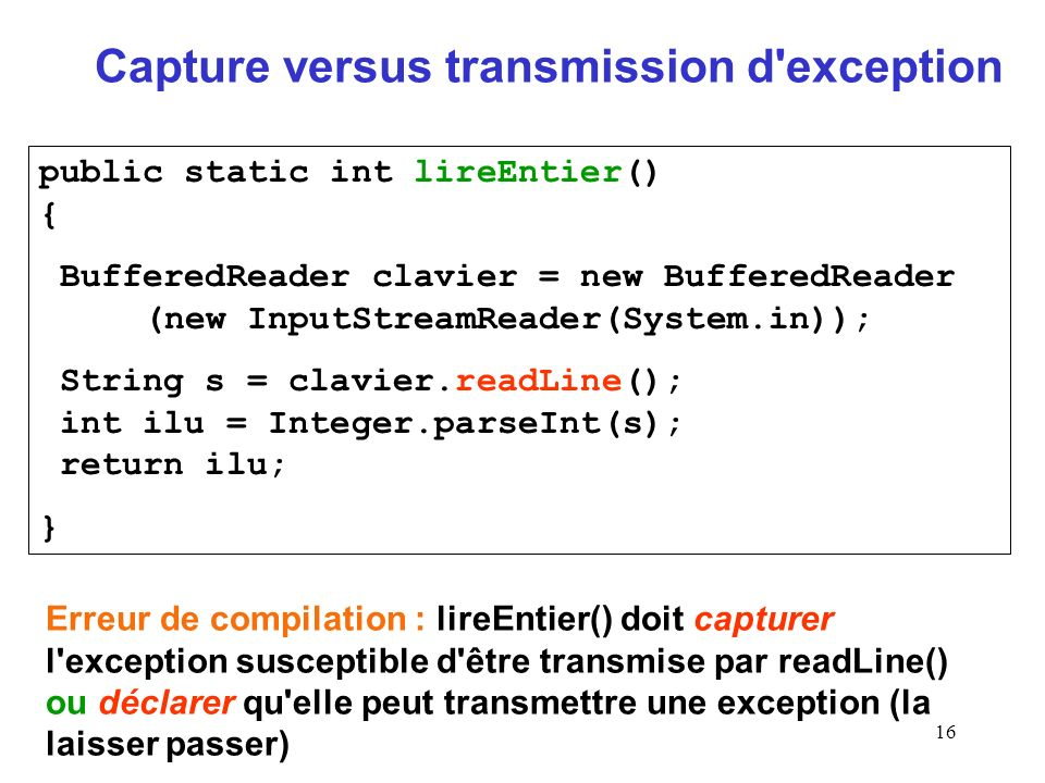 Capture versus transmission d exception