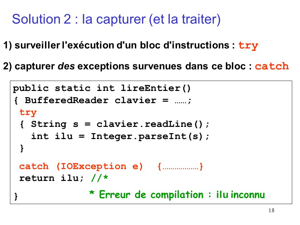 Solution 2 : la capturer (et la traiter)