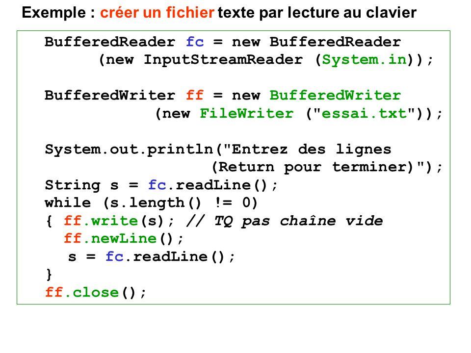 Exemple : créer un fichier texte par lecture au clavier
