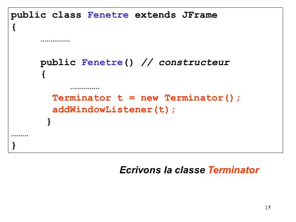public class Fenetre extends JFrame