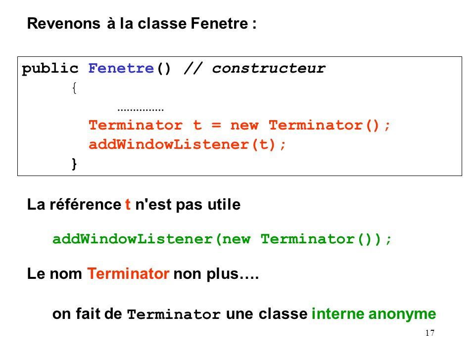 Revenons à la classe Fenetre :