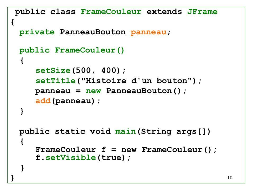 public class FrameCouleur extends JFrame