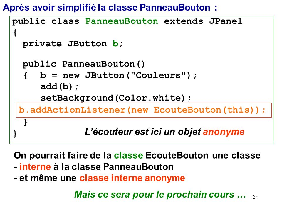 Après avoir simplifié la classe PanneauBouton :